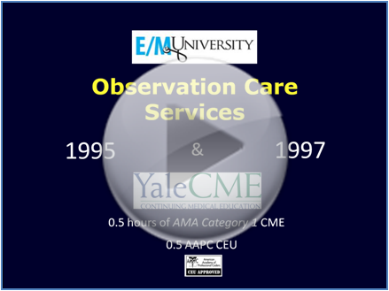 Observation Care Review