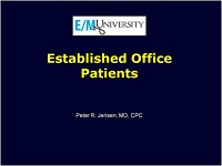 Established Office Patients