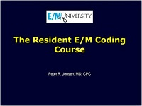 The Resident Course